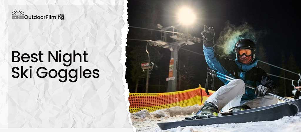 Best Night Ski Goggles
