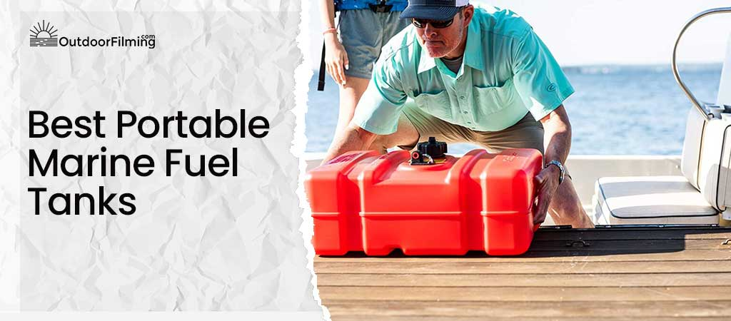 Best Portable Marine Fuel Tanks