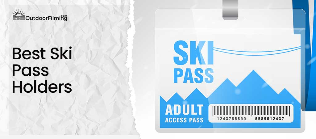 Best Ski Pass Holders