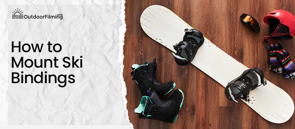 How to Mount Ski Bindings
